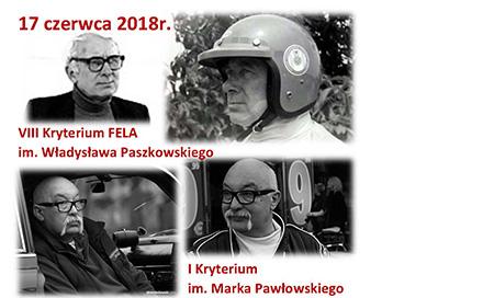 """VIII Kryterium """"FELA"""" im. W.Paszkowskiego i I Kryterium im. M.Pawłowskiego"""