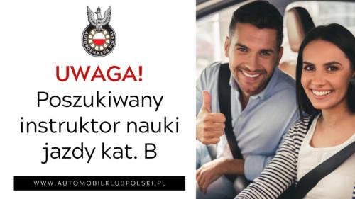 Instruktor nauki jazdy kat B – oferta pracy